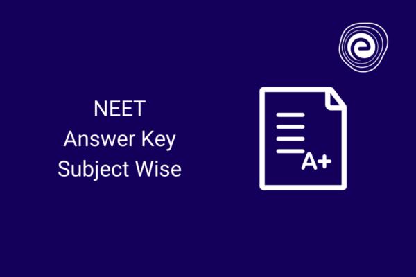 NEET Answer Key Subject Wise