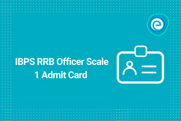 IBPS RRB Officer Scale 1 Admit Card