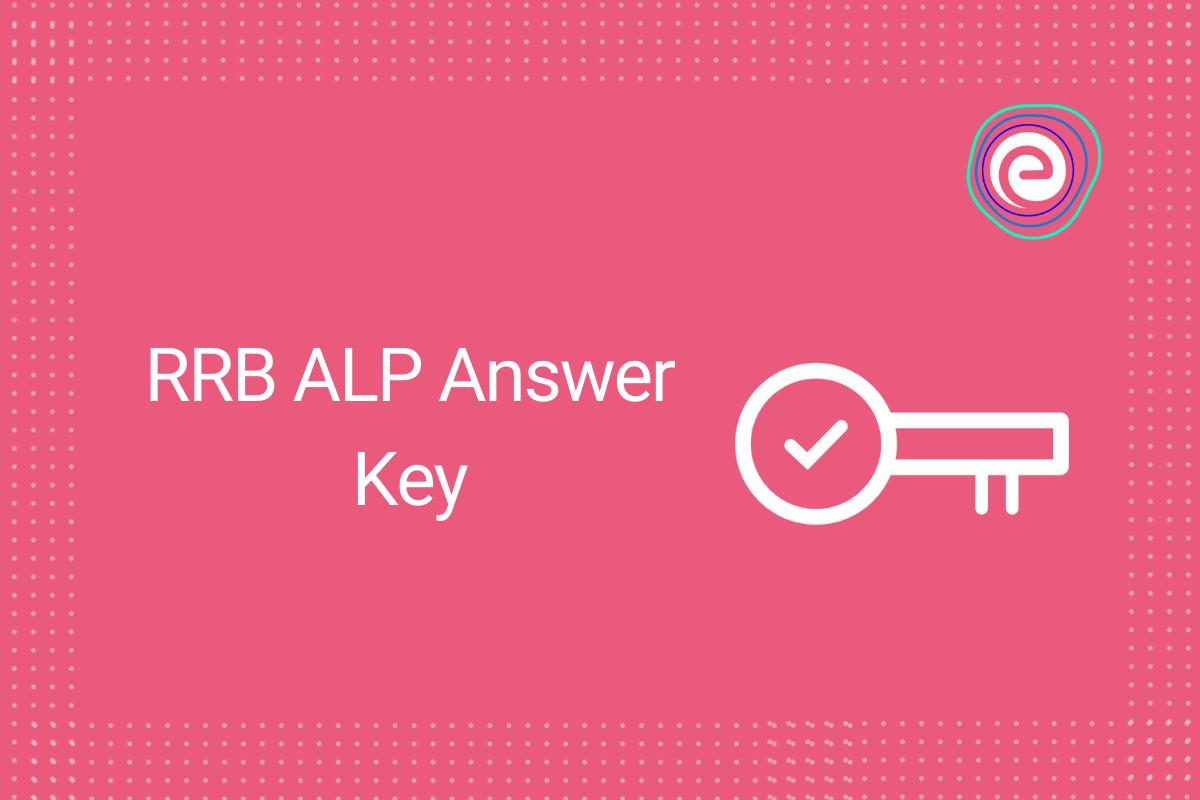 RRB ALP Answer Key