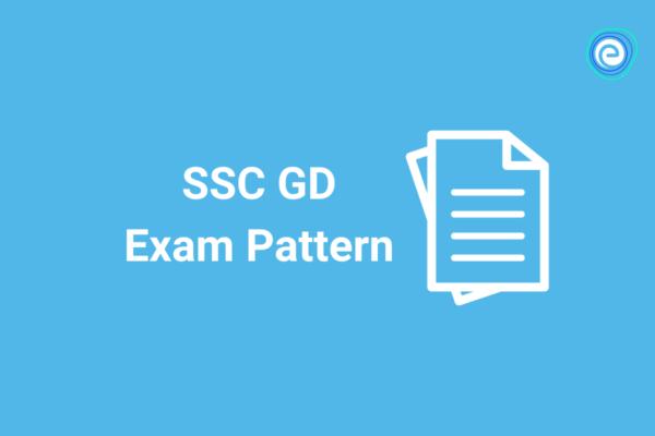 SSC GD Exam Pattern