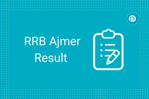 RRB Ajmer Result 2021
