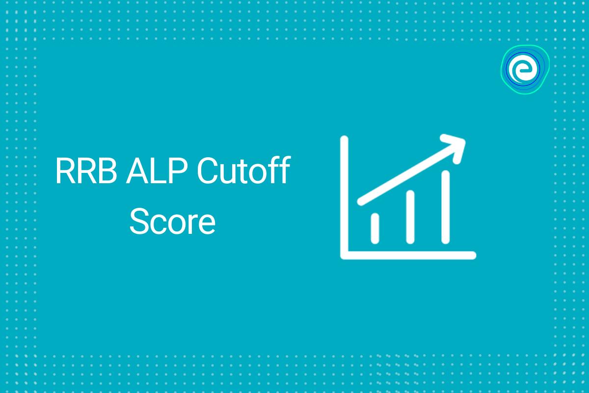 RRB ALP Cutoff Score