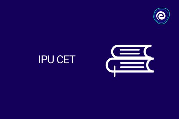 IPU CET
