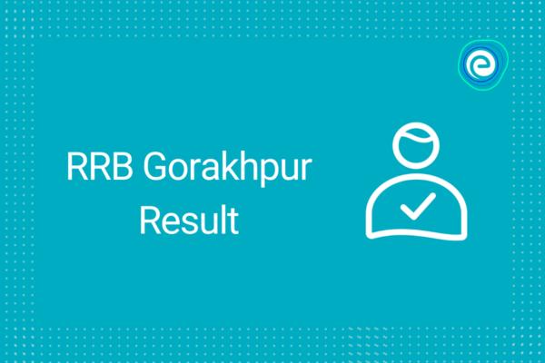 RRB Gorakhpur Result