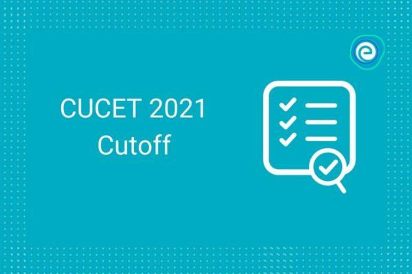 CUCET 2021 Cutoff