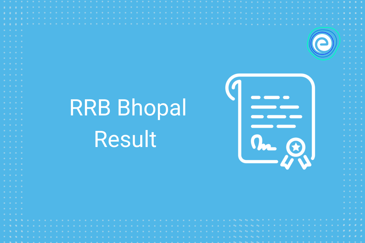 RRB Bhopal Result 2021