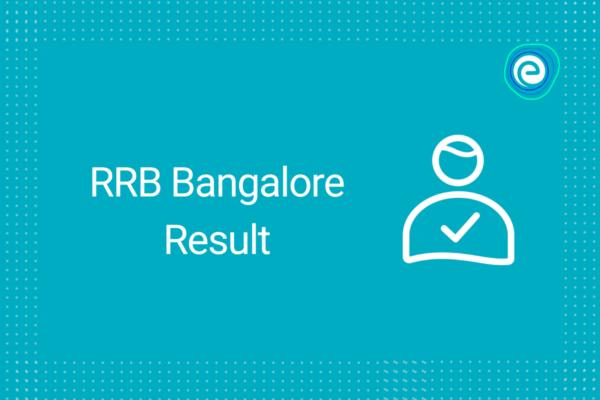 RRB Bangalore Result 2021