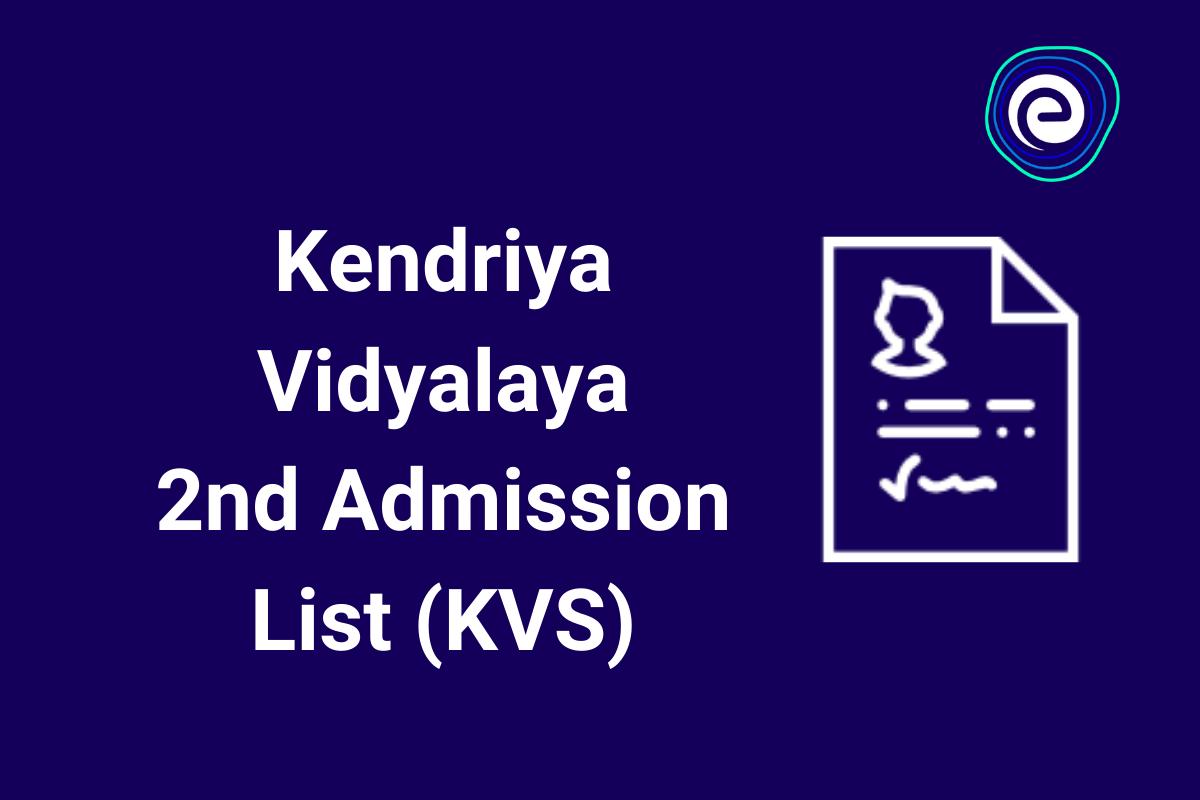 Kendriya Vidyalaya 2nd Admission List (KVS)