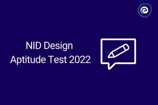 NID Design Aptitude Test 2022