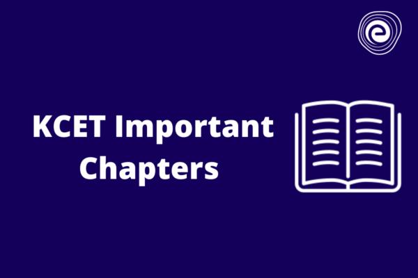 KCET Important Chapters