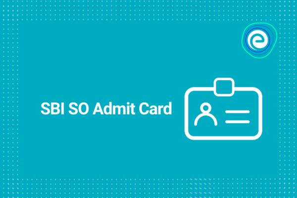 SBI SO Admit Card