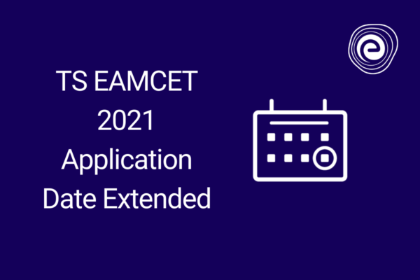 TS EAMCET 2021 Application Date Extended