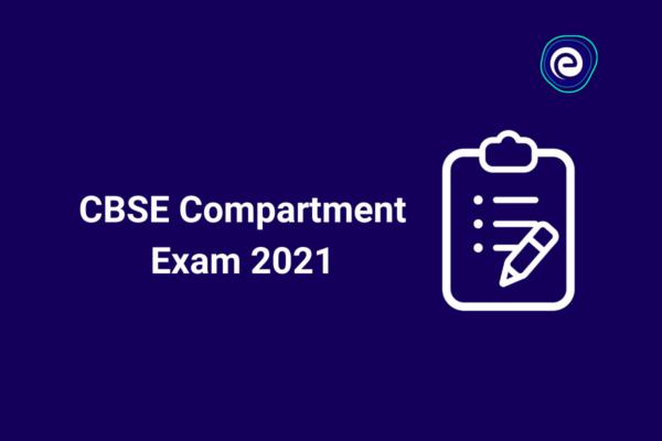 CBSE Compartment Exam 2021