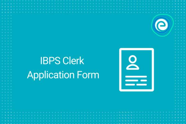 IBPS Clerk Application Form.