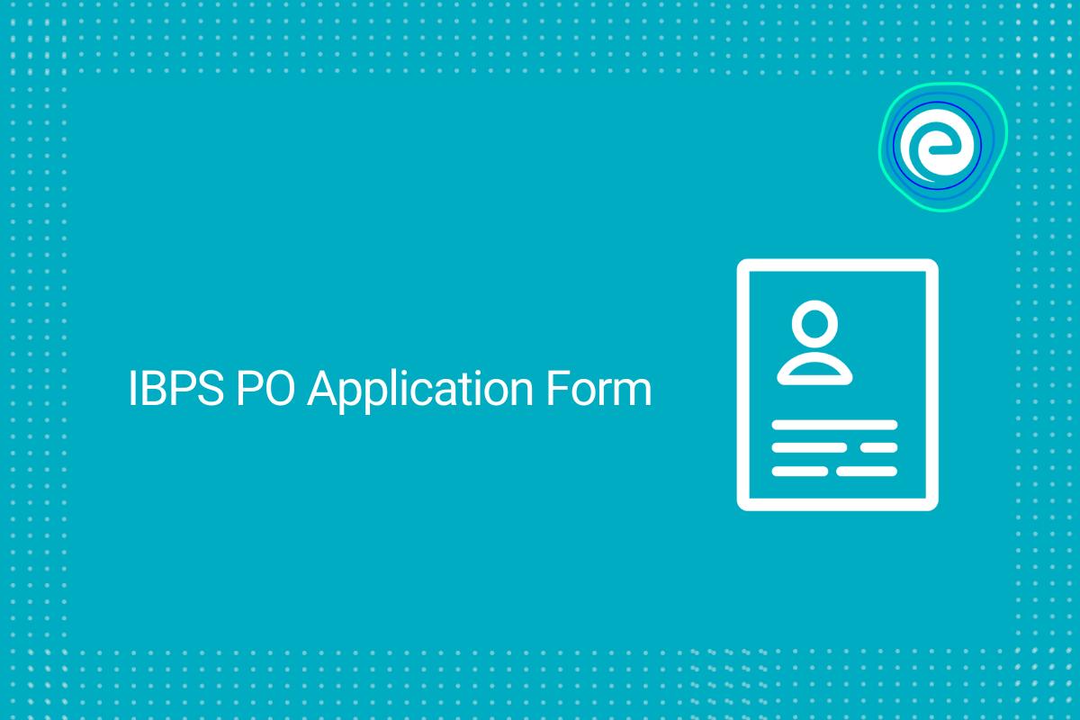 IBPS PO Application Form