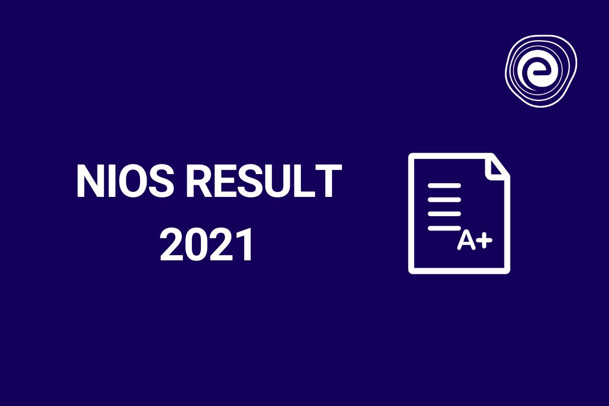 NIOS Result 2021 Embibe