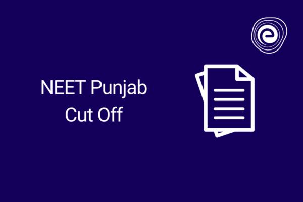 NEET Punjab Cut Off