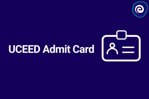 UCEED Admit Card