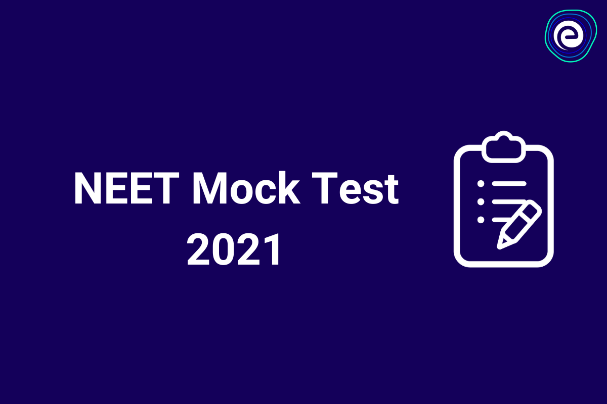 NEET Mock Test 2021