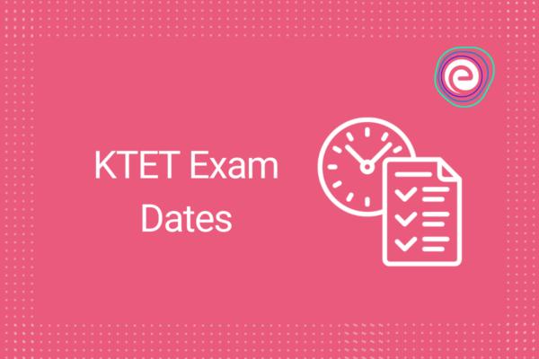KTET Exam Dates