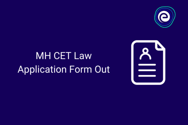 MH CET Law Application Form Out