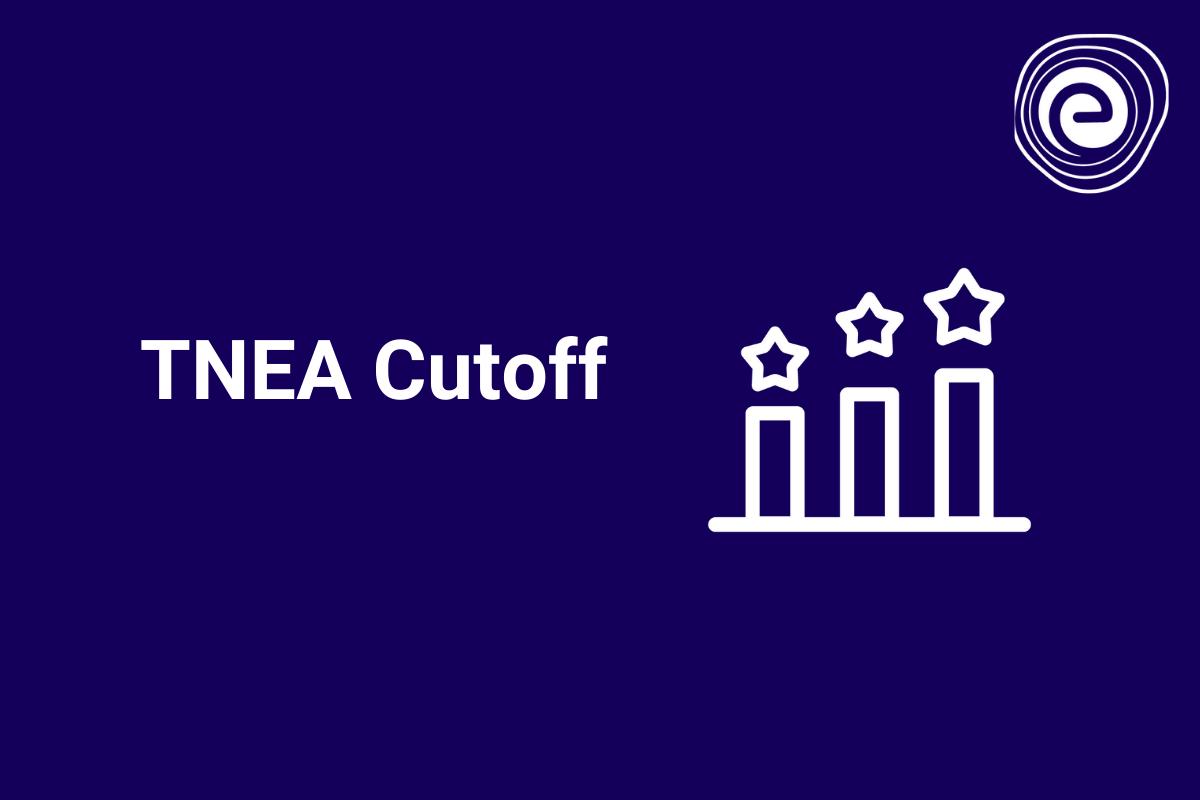 TNEA Cutoff