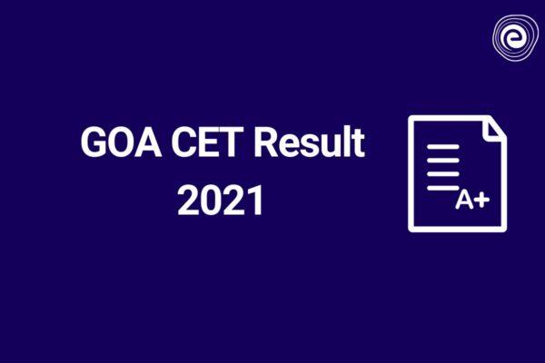 GOA CET Result 2021