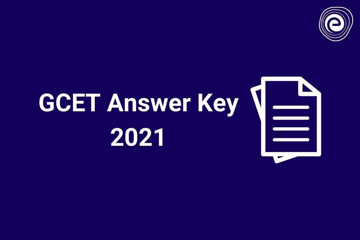 GCET Answer Key 2021