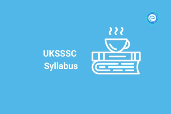 UKSSSC syllabus