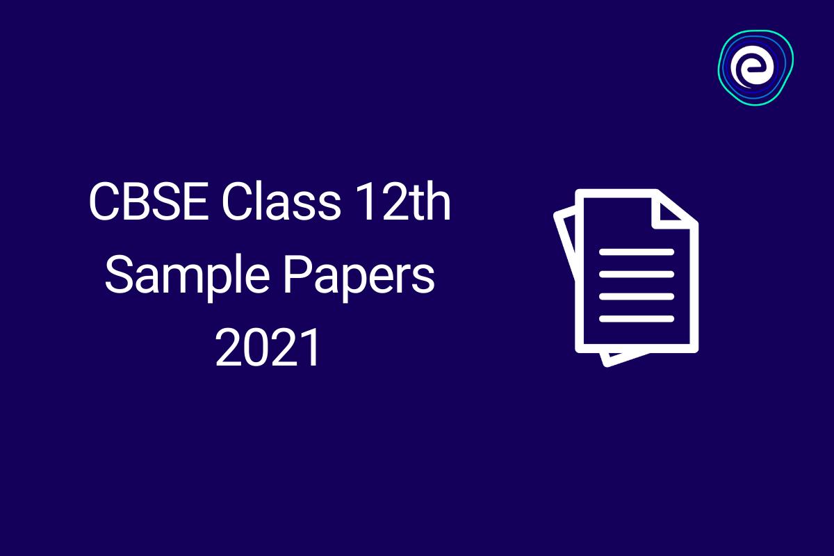 CBSE-Class-12-Sample-Paper-2021