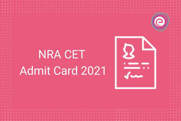 NRA CET Admit Card 2021