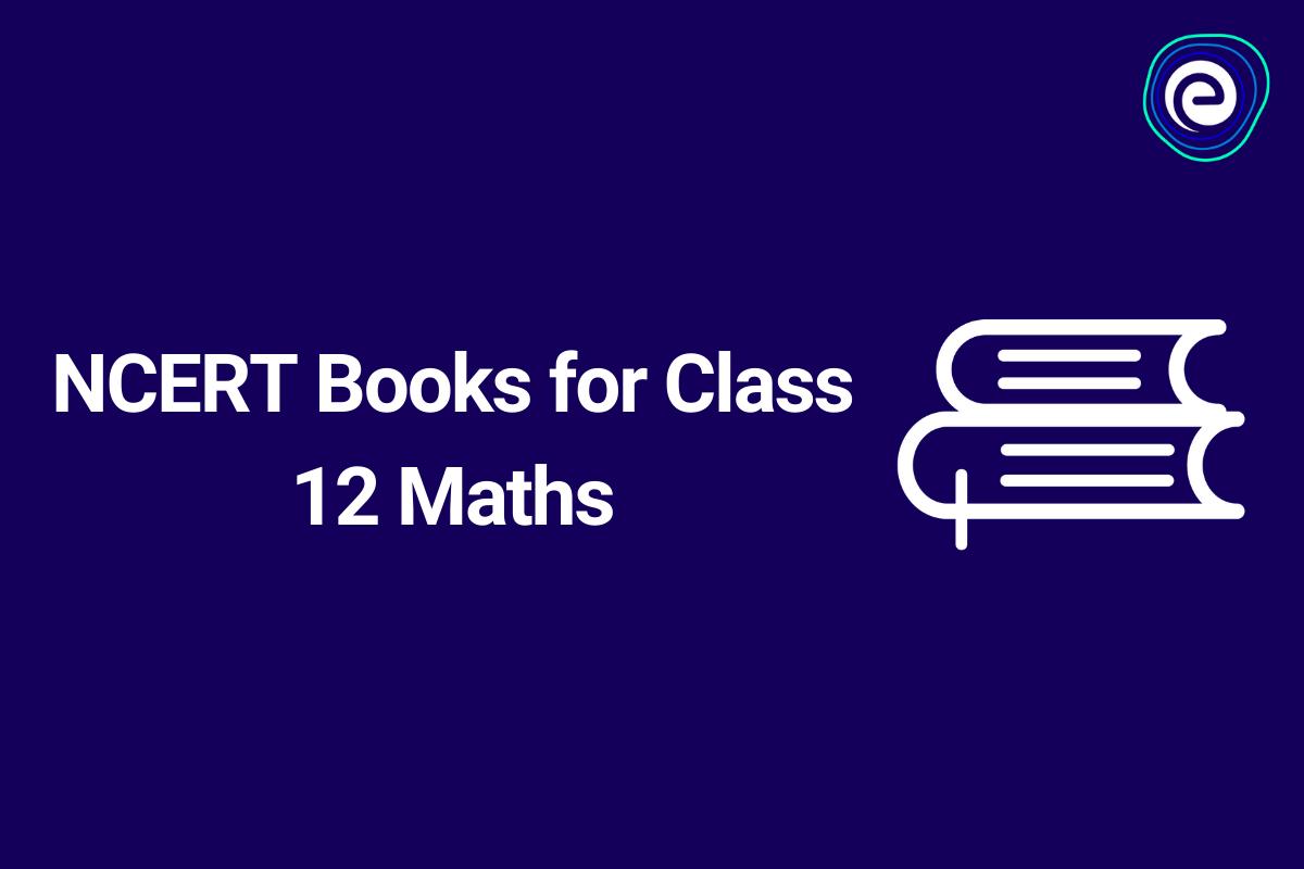 NCERT Books for Class 12 Maths