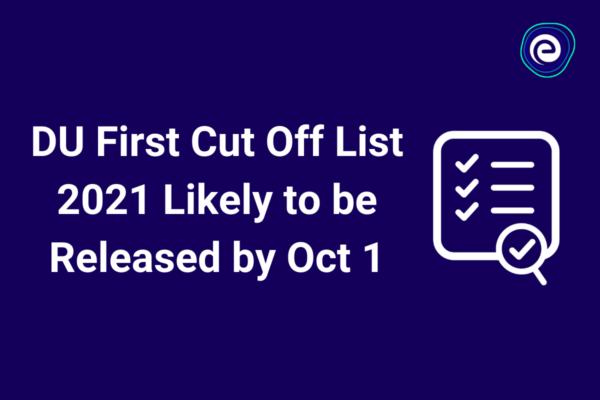 DU First Cut Off List 2021