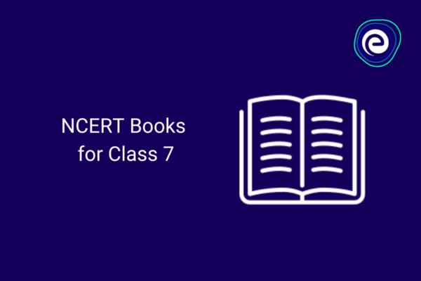 NCERT Books for Class 7 Embibe