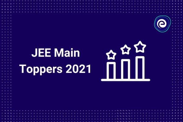 JEE Main 2021 Topper List