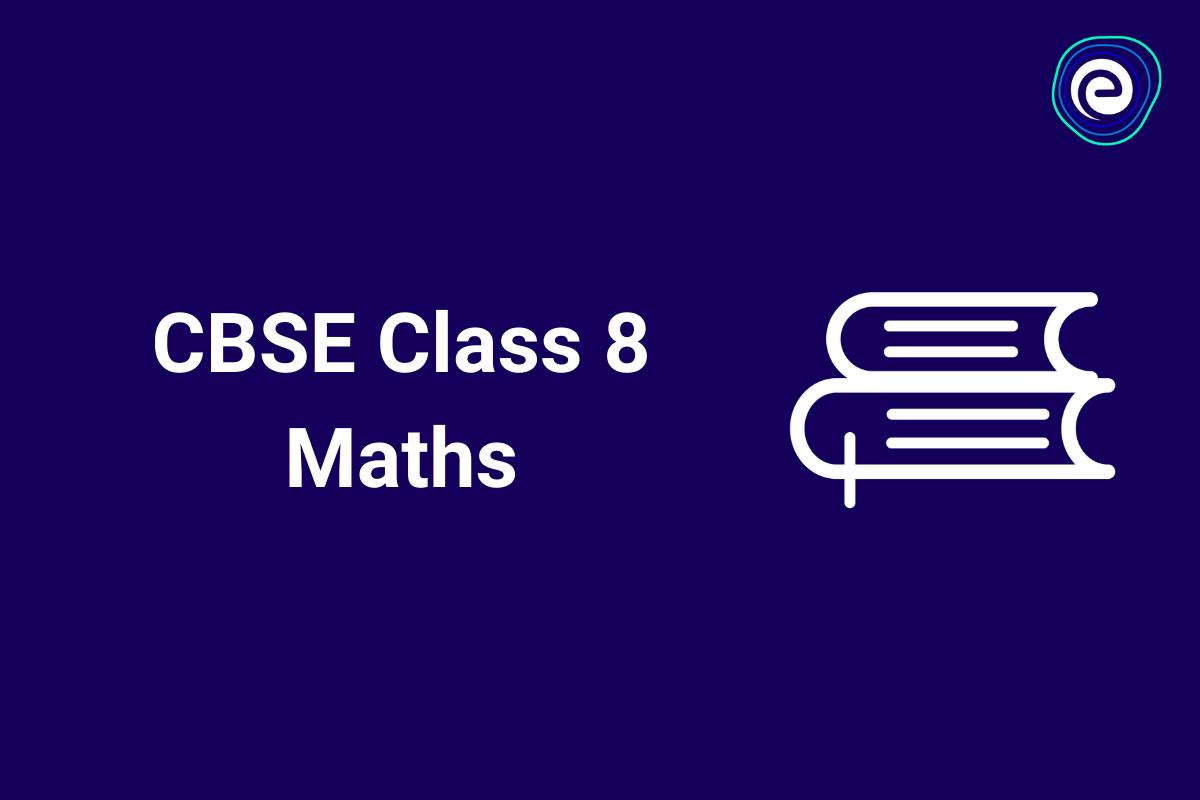 CBSE Class 8 Maths
