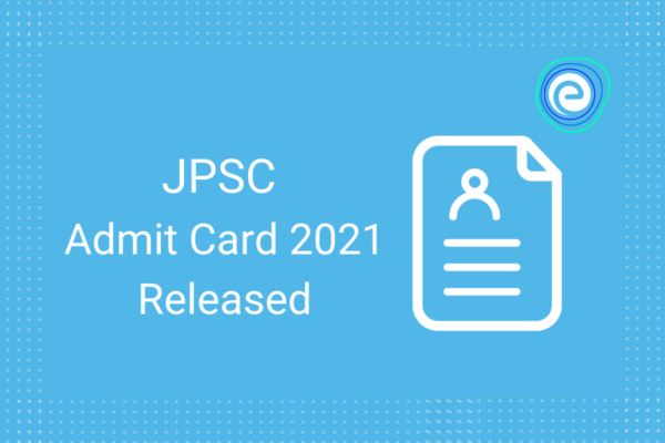 JPSC Admit Card Released
