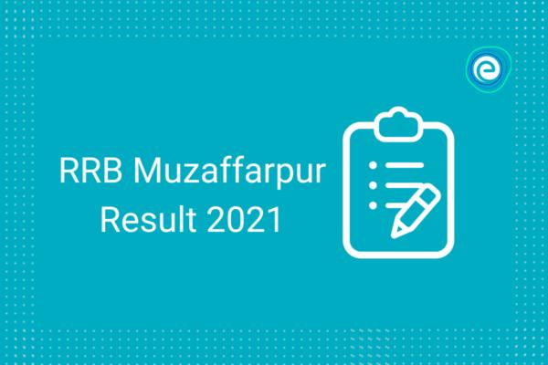 Muzaffarpur Result 2021