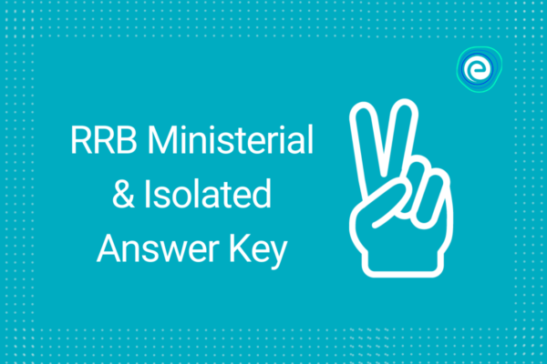 RRB Ministerial & Isolated Answer Key