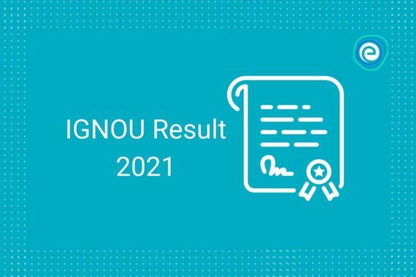 IGNOU Result 2021