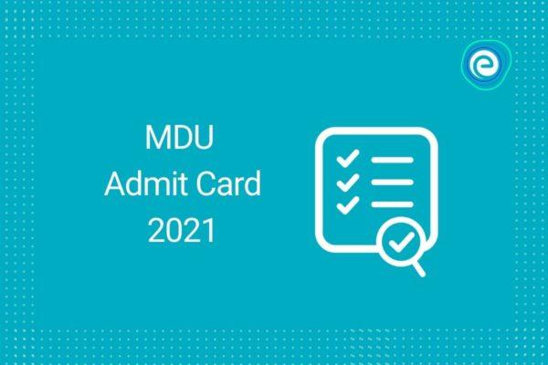 MDU Admit Card 2021