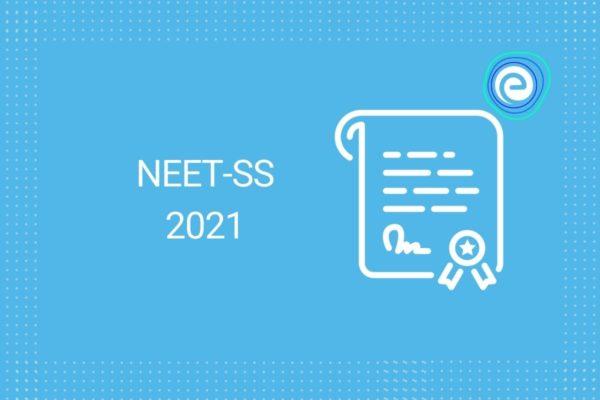 NEET SS 2021