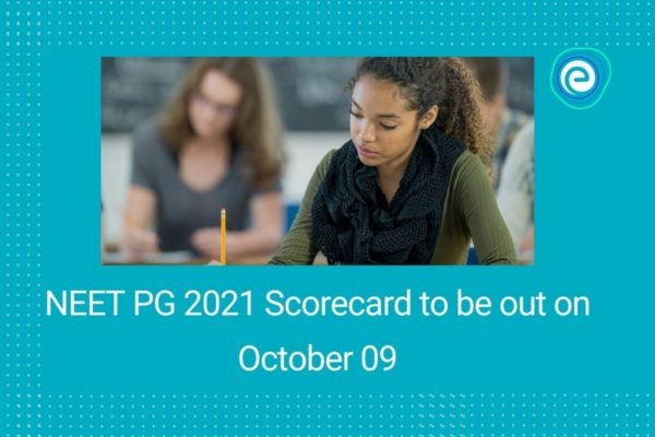 NEET PG 2021 Scorecard to be out on October 09