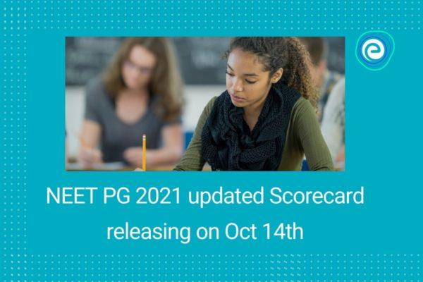 NEET PG 2021 updated Scorecard releasing on Oct 14th