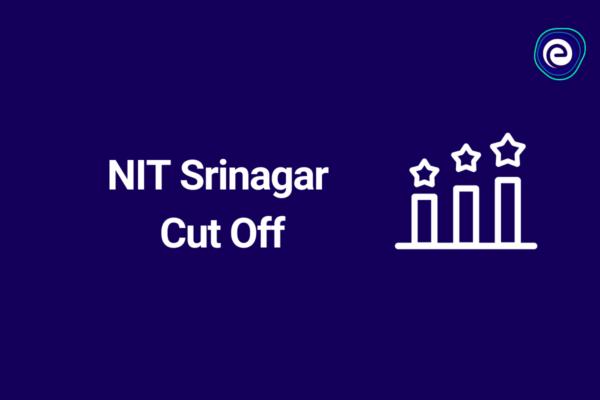 NIT Srinagar Cutoff
