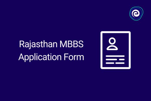 Rajasthan MBBS Application Form