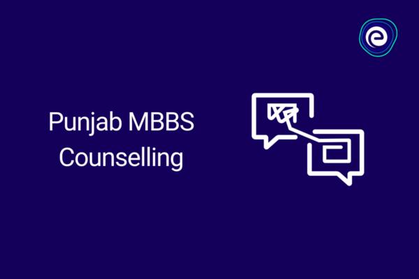 Punjab MBBS Counselling