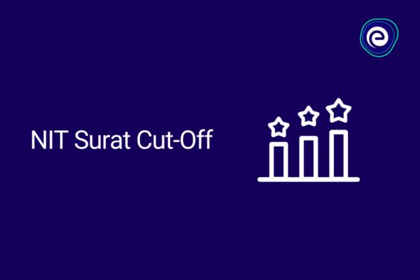 NIT Surat Cut-Off