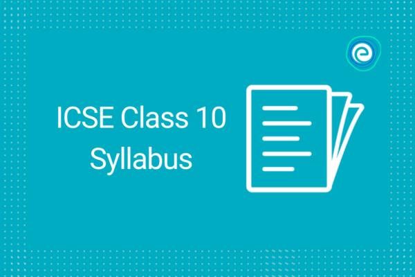 icse-syllabus-for-class-10-embibe