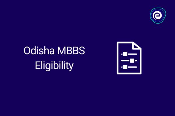 Odisha MBBS Eligibility
